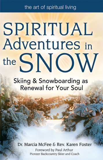 Spiritual Adventures in the Snow - Skiing & Snowboarding as Renewal for Your Soul - cover