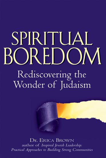 Spiritual Boredom - Rediscovering the Wonder of Judaism - cover