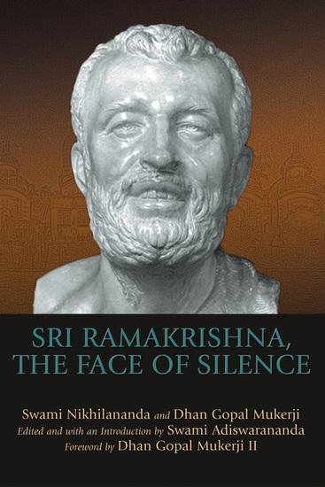 Sri Ramakrishna the Face of Silence - cover