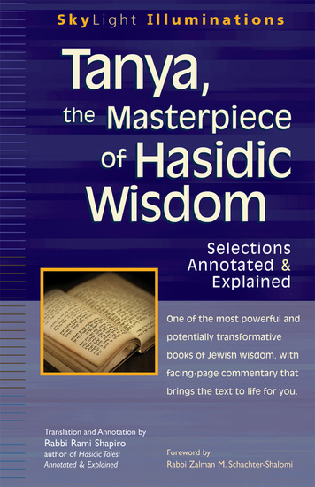 Tanya the Masterpiece of Hasidic Wisdom - Selections Annotated & Explained - cover