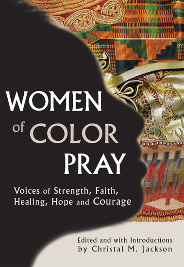 Women of Color Pray - Voices of Strength Faith Healing Hope and Courage - cover