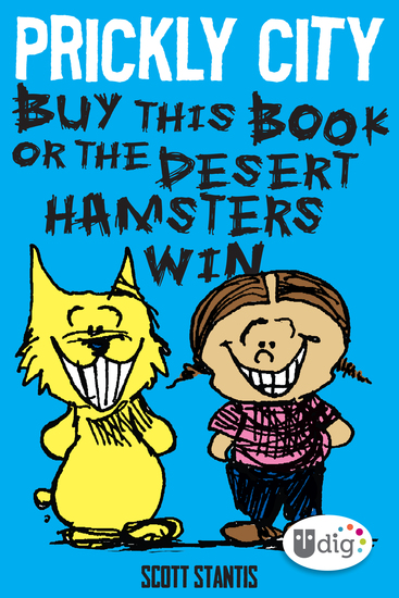 Prickly City: Buy This Book or the Desert Hamsters Win! - cover