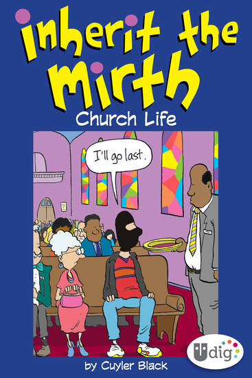 Inherit the Mirth: Church Life - cover