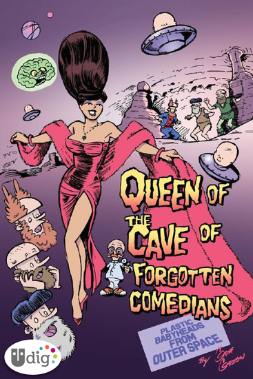 Plastic Babyheads from Outer Space: Book Four The Queen of the Cave of Forgotten Comedians - cover