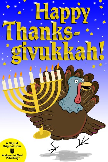 Happy Thanksgivukkah! - Celebrate the Hybrid Holiday—Trivia Jokes Games Recipes Cartoons - cover