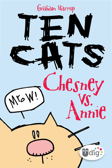 Ten Cats: Chesney vs Annie - cover