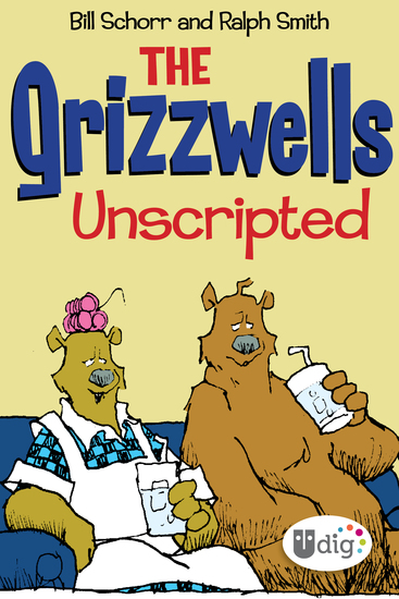 The Grizzwells: Unscripted - cover