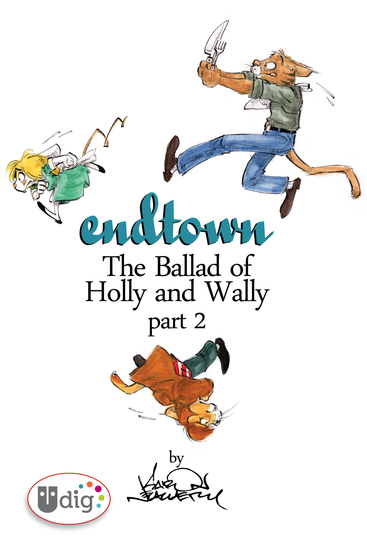 Endtown: Ballad of Holly & Wally Part 2 - cover