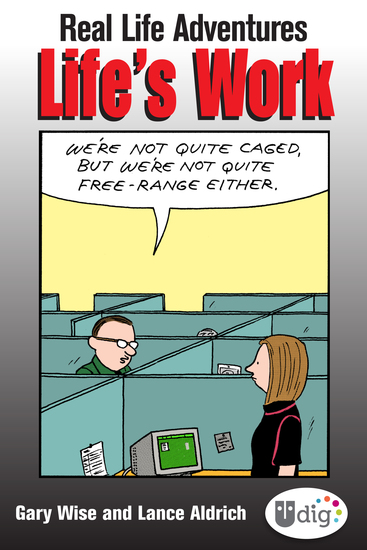 Real Life Adventures: Life's Work - cover