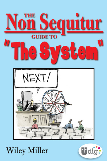 "The Non Sequitur Guide to ""The System"" - cover"
