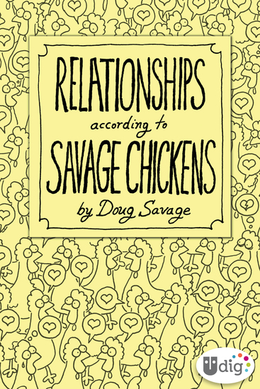 Relationships According to Savage Chickens - cover