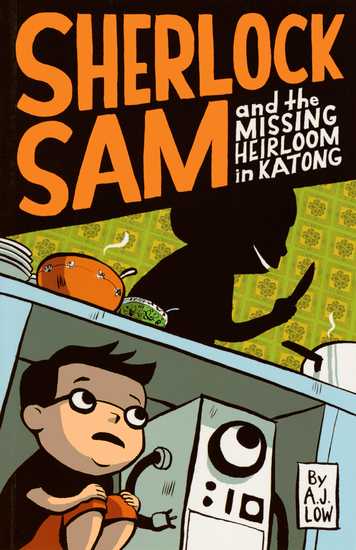 Sherlock Sam and the Missing Heirloom in Katong - book one - cover