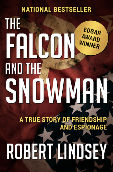 The Falcon and the Snowman - A True Story of Friendship and Espionage - cover