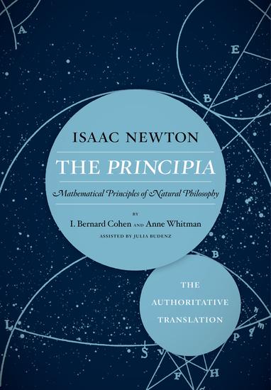 The Principia: The Authoritative Translation - Mathematical Principles of Natural Philosophy - cover