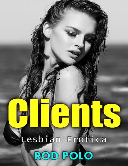 Clients- Lesbian Erotica - cover