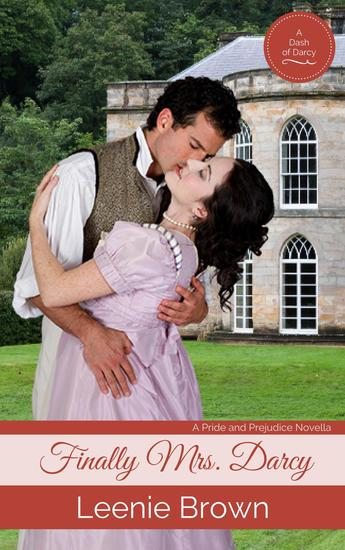 Finally Mrs Darcy: A Pride and Prejudice Novella - cover