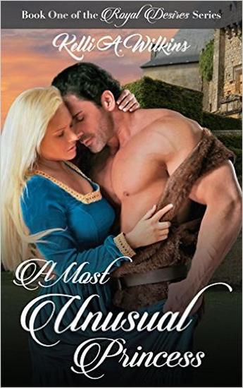 A Most Unusual Princess - Royal Desires Series #1 - cover