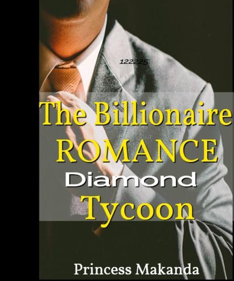 The Billionaire Romance: Stolen Love - Gifted Diamond Tycoon Series Book 2 #2 - cover