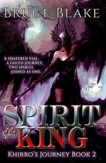Spirit of the King - Khirro's Journey #2 - cover