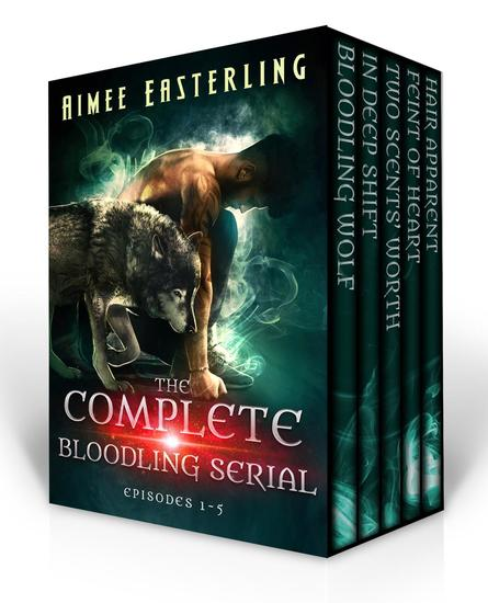 The Complete Bloodling Serial: Episodes 1-5 (A Wolf Rampant spinoff) - cover