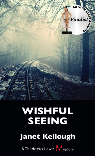 Wishful Seeing - A Thaddeus Lewis Mystery - cover