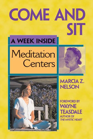 Come and Sit - A Week Inside Meditation Centers - cover