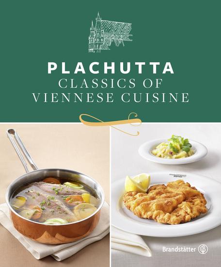 Plachutta - Classics of Viennese Cuisine - cover