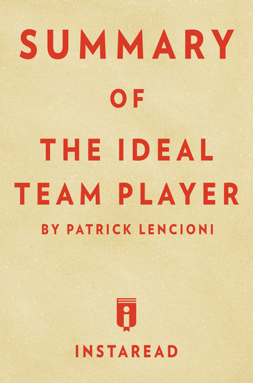 Summary of The Ideal Team Player - by Patrick Lencioni | Includes Analysis - cover