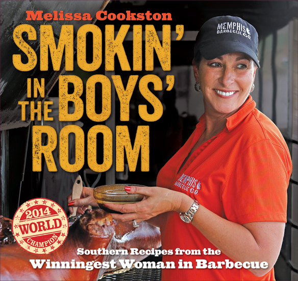Smokin' in the Boys' Room - Southern Recipes from the Winningest Woman in Barbecue - cover