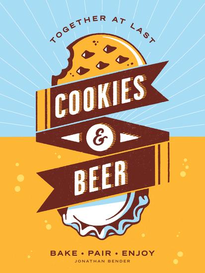 Cookies & Beer - Bake Pair Enjoy - cover