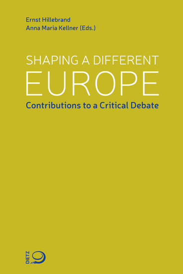 Shaping a different Europe - Contributions to a Critical Debate - cover