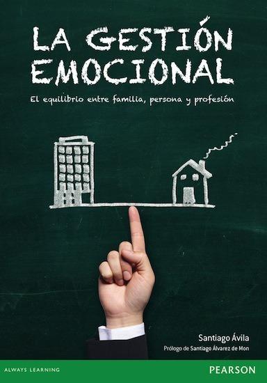 La gestión emocional - El equilibrio entre persona familia y profesión - cover