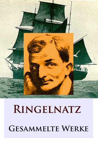 Ringelnatz - Gesammelte Werke - cover