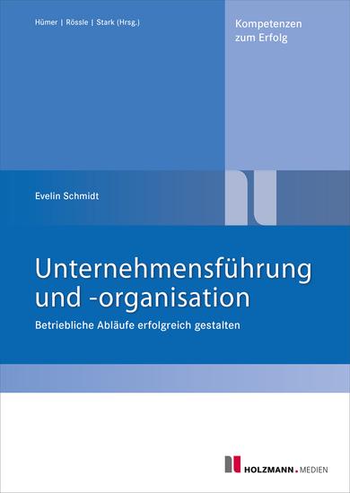 Unternehmensführung und -organisation - Betriebl Abläufe erfolgreich gestalten - cover