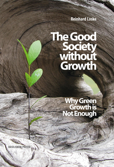 The Good Society without Growth - Why Green Growth is Not Enough - cover