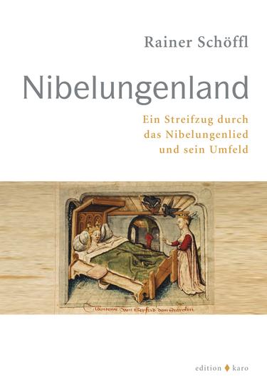 Nibelungenland - Ein Streifzug durch das Nibelungenlied und sein Umfeld - cover