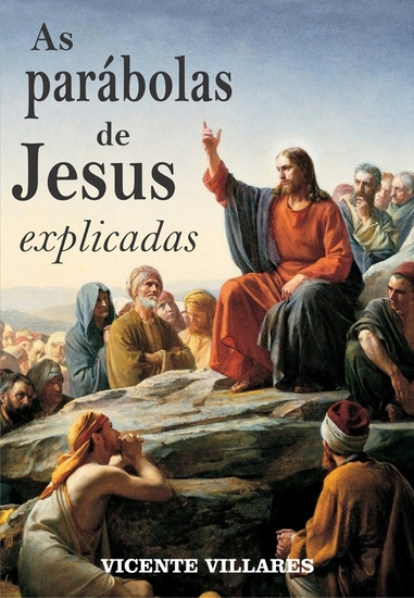 As parábolas de Jesus explicadas - cover