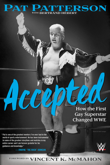 Accepted - How the First Gay Superstar Changed WWE - cover