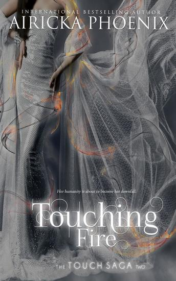Touching Fire - Touch Saga #2 - cover