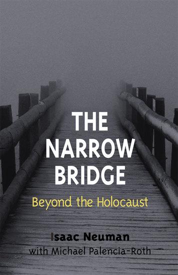 The Narrow Bridge - Beyond the Holocaust - cover
