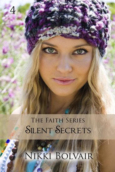 Silent Secrets - The Faith Series #4 - cover