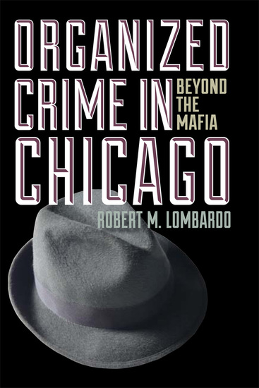 Organized Crime in Chicago - Beyond the Mafia - cover