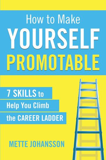 How to Make Yourself Promotable - cover