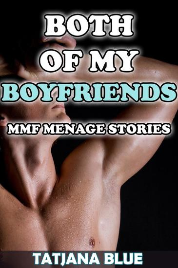 Both of My Boyfriends (MMF Menage Story Bundle) - cover