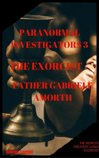 Paranormal Investigators 3 The Exorcist Father Gabriele Amoth - PARANORMAL INVESTIGATORS #3 - cover