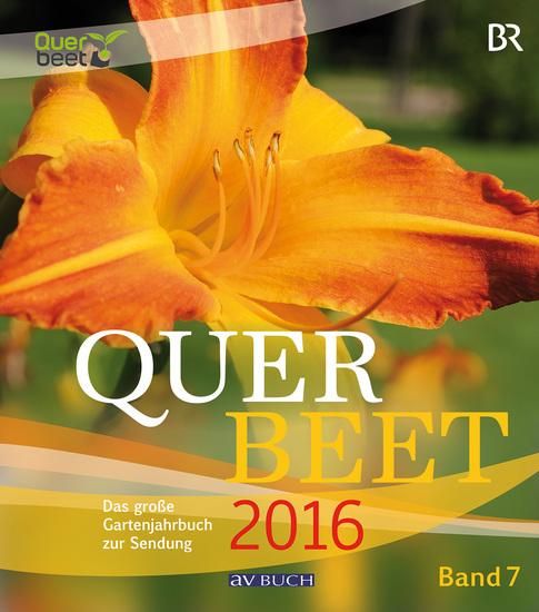 Querbeet Band 7 (2016) - Das große Gartenjahrbuch 2016 - cover
