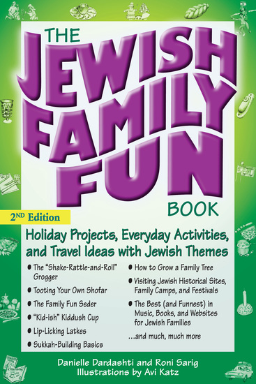 The Jewish Family Fun Book (2nd Edition) - Holiday Projects Everyday Activities and Travel Ideas with Jewish Themes - cover