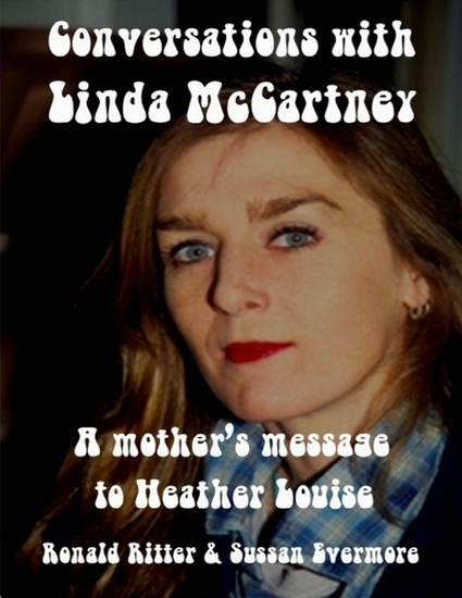 Conversations With LInda McCartney: A Mother's Message for Heather Louise - cover
