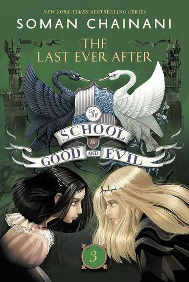 The School for Good and Evil #3: The Last Ever After - cover