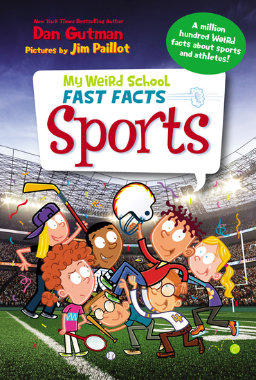 My Weird School Fast Facts: Sports - cover